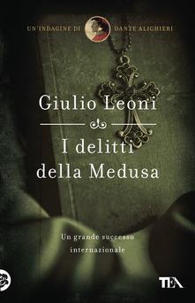 I delitti della medusa di Giulio Leoni