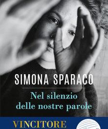 Nel silenzio delle nostre parole di Simona Sparaco
