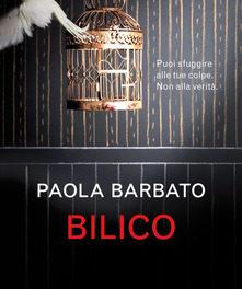 """""""Bilico"""" di Paola Barbato"""
