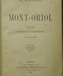 """Mont'Oriol"" di Maupassant"