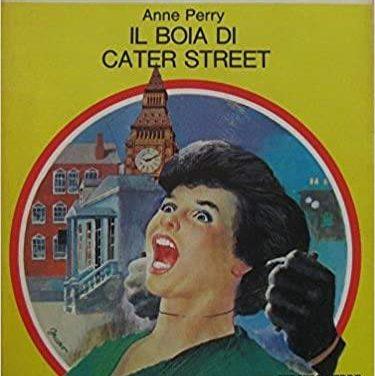 """Anne Perry """" Il boia di Cater street """""""