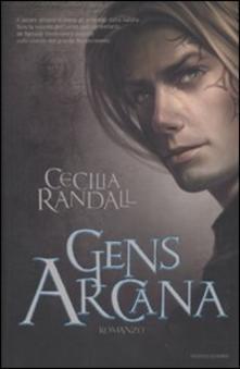 Gens Arcana di Cecilia Randall