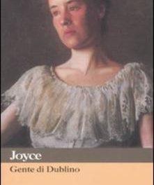 Gente di Dublino  di James Joyce