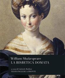 La bisbetica domata di  William Shakespeare