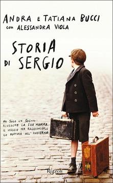 Storia di Sergio di Andra e Tatiana Bucci