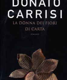 """""""La donna dei fiori di carta"""" di Donato Carrisi"""