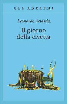 Il giorno della civetta di Leonardo Sciascia