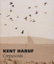 """Crepuscolo"" di Kent Haruf"