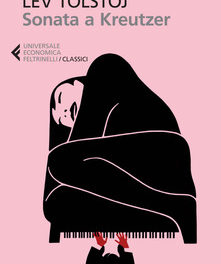 Sonata a Kreutzer  di Lev Tolstoj