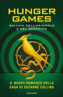 Hunger Games. La ballata dell'usignolo e del serpente di Suzanne Collins