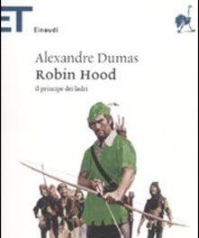 Robin Hood di Alexandre Dumas padre