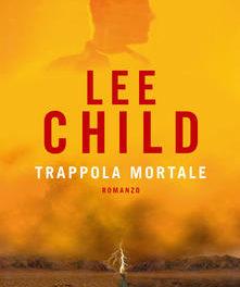 Trappola mortale di Lee Child