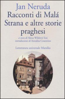 I racconti di Malá Strana di Jan Neruda