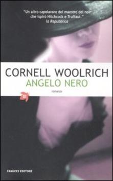 L'angelo nero di Cornell Woolrich