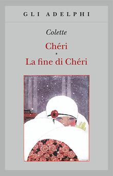 """Chéri-La fine di Chéri""  di Colette"