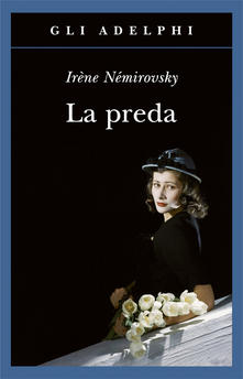 """La preda"" di Irène Némirovsky"