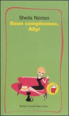 Buon compleanno, Ally! di Sheila Norton