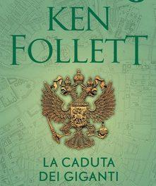 La caduta dei giganti  di Ken Follet
