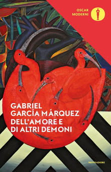 Dell' amore e di altri demoni Di Gabriel García Márquez