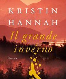 Il grande inverno di Kristin Hannah