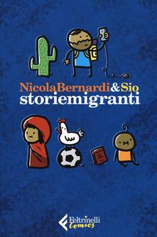 """storiemigranti"" di N.Bernardi & Sio"