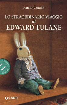 Lo straordinario viaggio di Edward Tulane  Kate DiCamillo