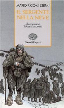 """""""Il sergente nella neve"""", di Mario Rigoni Stern."""