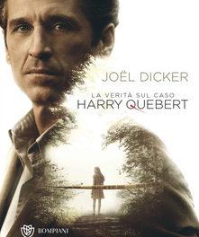 """""""La verità sul caso  Harry  Quebert"""" di Dicker"""