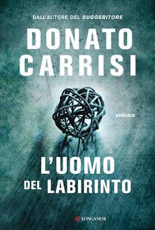 Donato Carrisi – L'uomo del labirinto