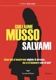"""""""Salvami"""" di Guillaume Musso."""