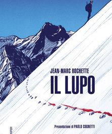 """""""Il lupo"""" di Jean-Marc Rochette"""