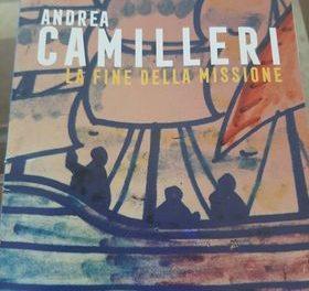 La fine della missione di Andrea Camilleri