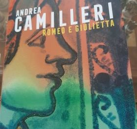 Romeo e Giulietta di Andrea Camilleri