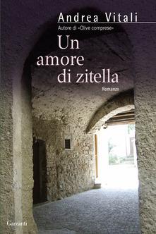 Un amore di zitella di Andrea Vitali