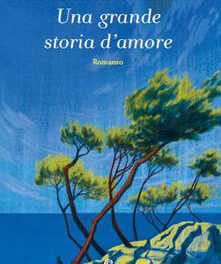 Una grande storia d'amore di Susanna Tamaro