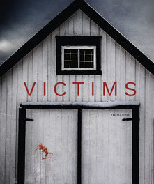 """Victims"" Di Bo Svernstrom."