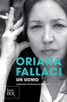 """""""Un uomo"""" di  Oriana Fallaci"""