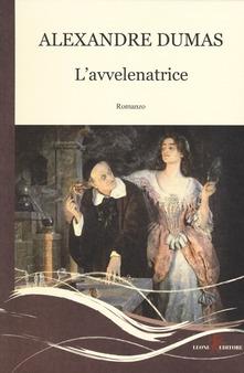 """""""L'avvelenatrice"""" di A. Dumas padre"""
