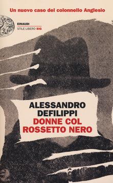 """""""Donne col rossetto nero"""" di  Alessandro De Filippi"""