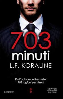 703 minuti di  L. F. Koraline