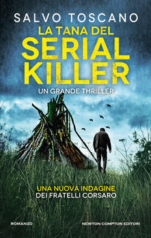 """La tana del serial killer"" di Salvo Toscano."