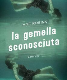 La gemella sconosciuta di Jane Robins