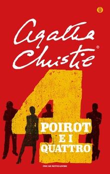 Poirot e i quattro  di Agatha Christie