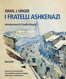 """I fratelli Ashkenazi"", di Israel J. Singer"