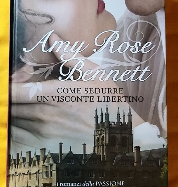 Come sedurre un visconte libertino di Amy Rose Bennett