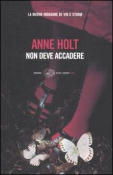 """""""Non deve accadere"""" Anne Holt"""