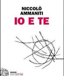 """""""Io e te""""  di Niccolò Ammaniti"""