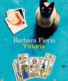 Vittoria di Barbara Fiorio