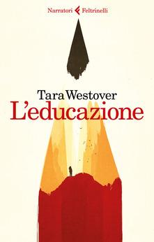 """""""L'educazione"""" di Tara Westover"""