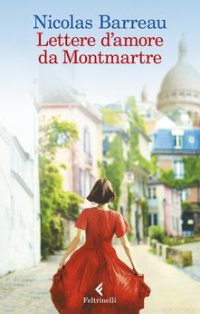 Lettere d'amore da Montmartre di Nicolas Barreau